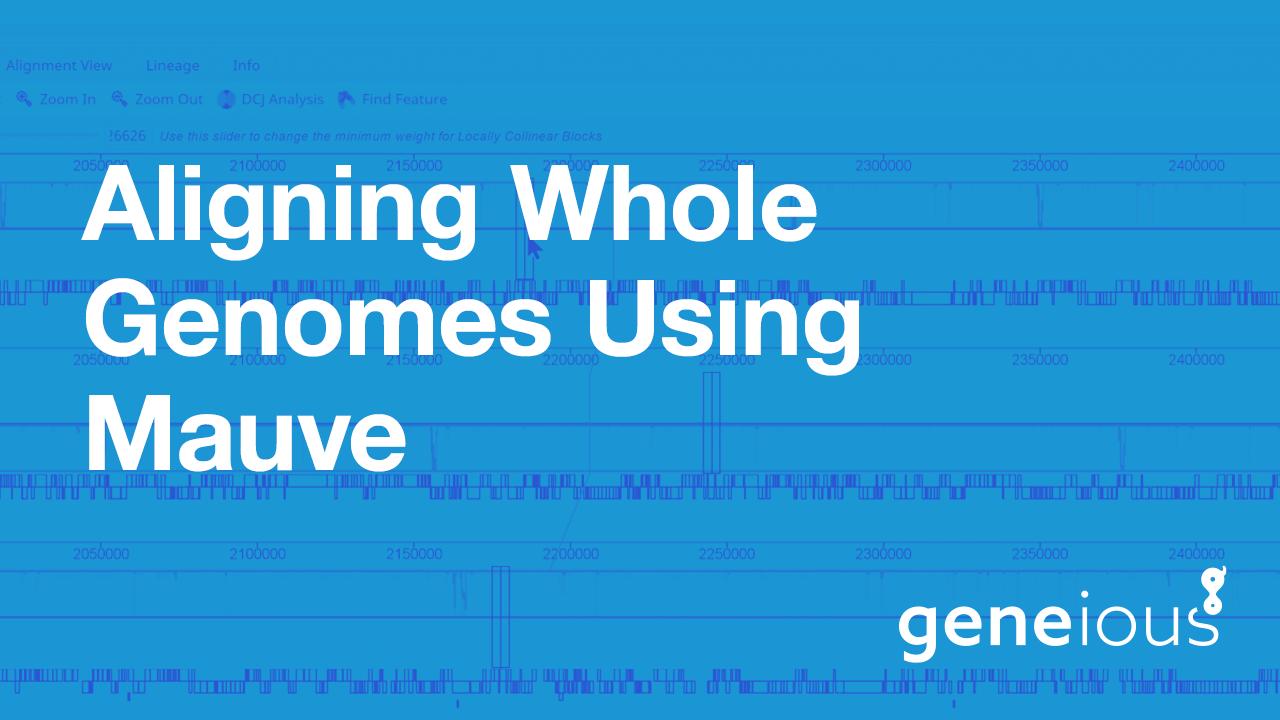 Aligning Whole Genomes Using Mauve